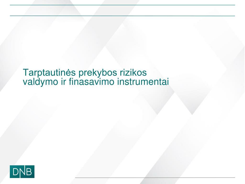 automatizuotos pasirinkimo sandorių strategijos nymex prieigos elektroninė prekybos sistema
